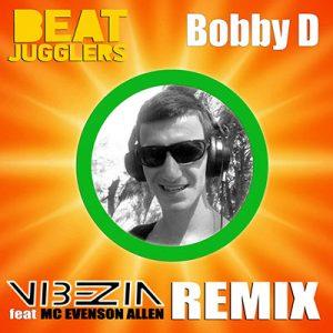 Beat Jugglers - Vibezin (Bobby D Remix)